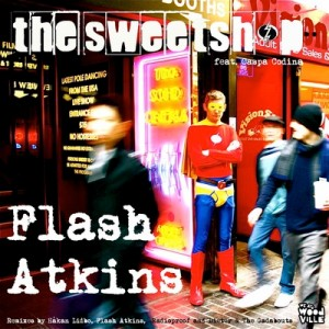 Flash Atkins - The Sweetshop