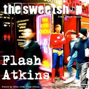 Flash Atkins - The Sweetshop